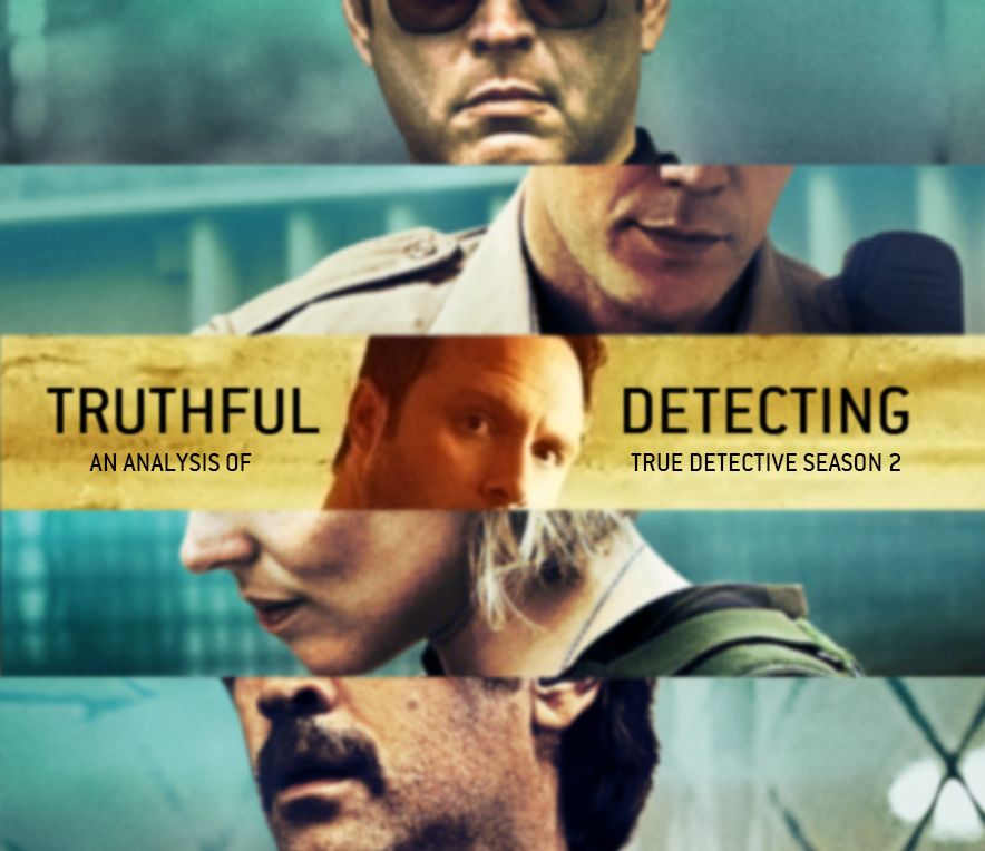 """an analysis of a detective The deeper meaning of """"true detective"""" 281 comments on the deeper meaning of """"true detective"""" (another good one for analysis)."""